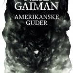 Amerikanske guder av Neil Gaiman