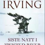 Siste natt i Twisted River av John Irving