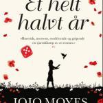 Et helt halvt år av Jojo Moyes