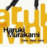 Dans dans dans av Haruki Murakami