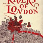 Rivers of London og Moon over Soho av Ben Aaronovitch
