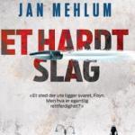 Kort om: Et hardt slag av Jan Mehlum