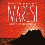 Maresi av Maria Turtschaninoff – Krøniker fra Det røde klosteret #1