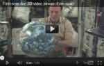 Eerste 3D video uitzending LIVE vanuit de ruimte