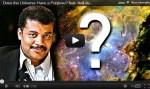 Wat denkt Neil deGrasse Tyson over het doel van het heelal?