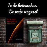 'De rode magneet', een nieuwe thriller over een toekomstige bemande Mars missie