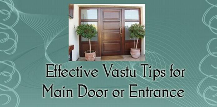 Effective Vastu Tips for Main Door or Entrance