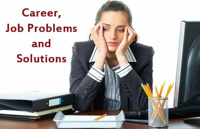 Career, Job Problems and Solutions As Per Indian Astrology