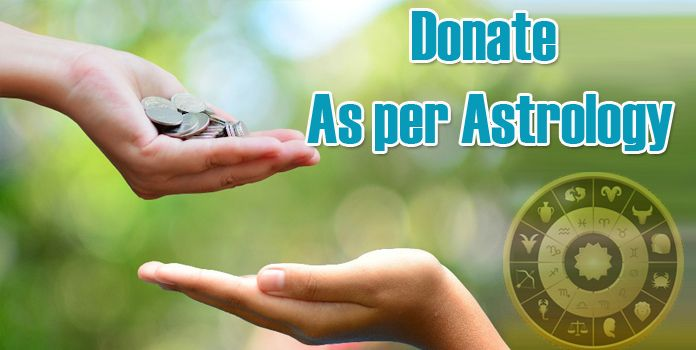 Donate As per Astrology - Donation Remedies in kundli