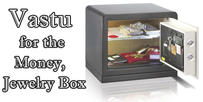 Vastu for the Money, Vastu Jewelry Box