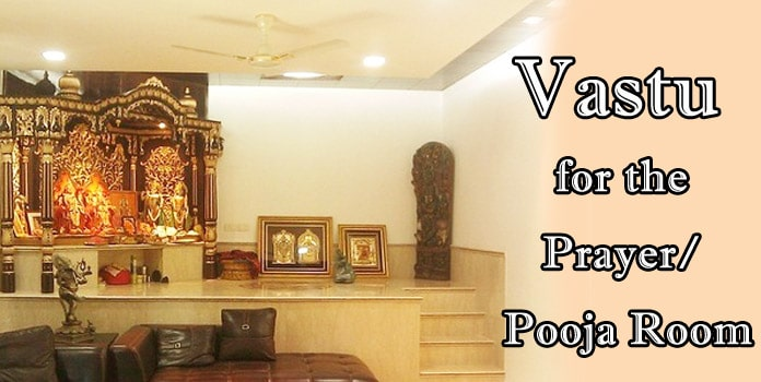 Vastu for the Pooja Room, Vastu Prayer Room