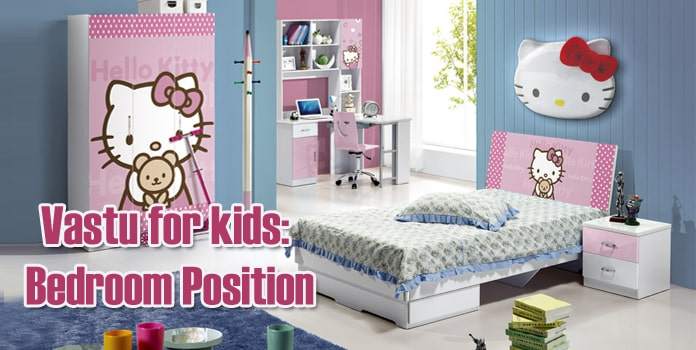 Vastu for kids Bedroom Position