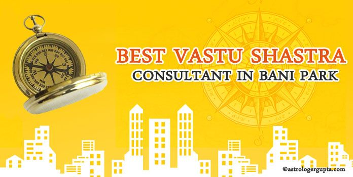 Best Vastu Shastra Consultant in Bani Park, Jaipur