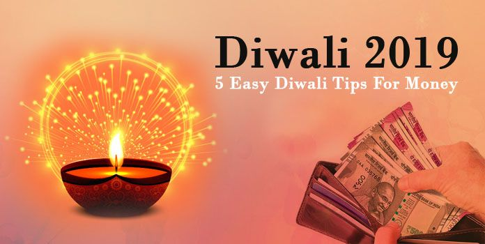 Diwali 2019: 5 Easy Diwali Tips For Money