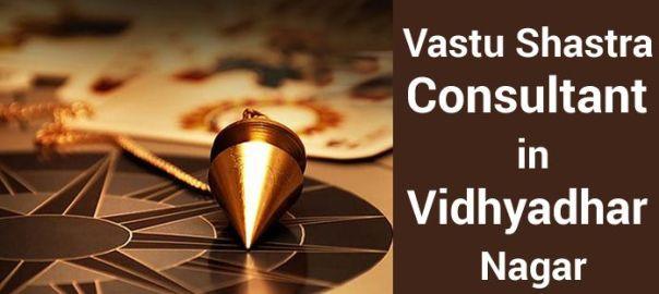Vastu Shastra Consultant in Vidhyadhar Nagar