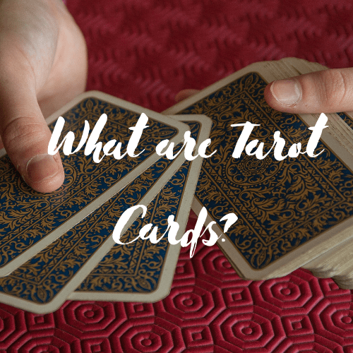 What are Tarot Cards?