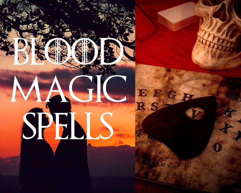 Blood magic spells