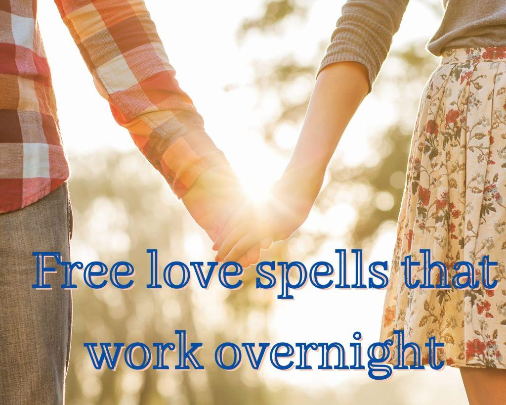 free love spells that work overnight