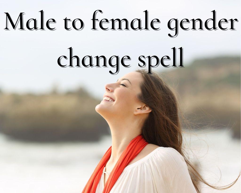 male to female gender spell