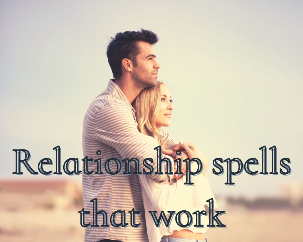 relationship spells that work
