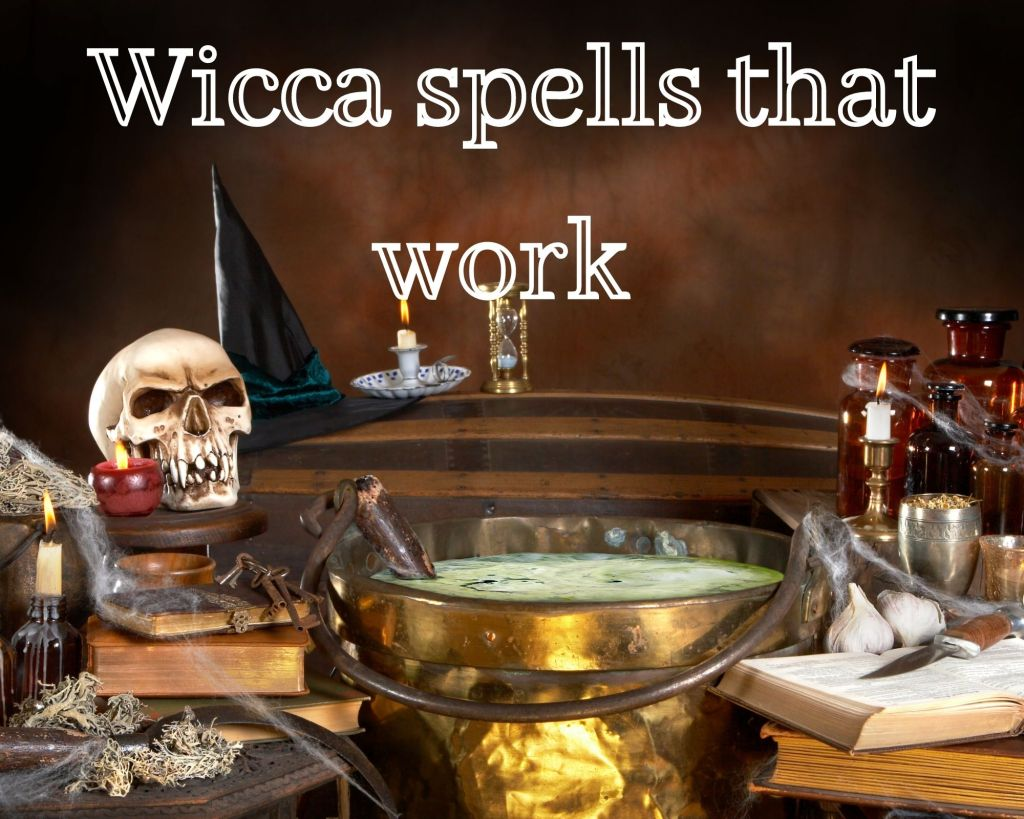 wicca spells that work