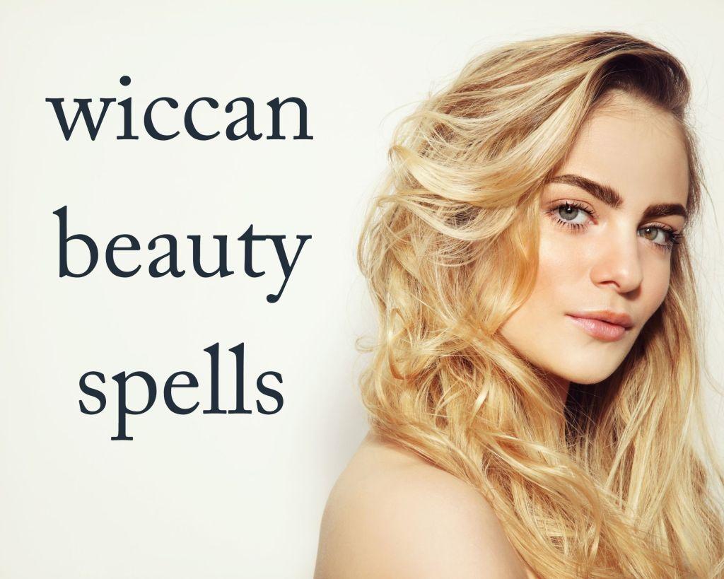 wiccan beauty spells