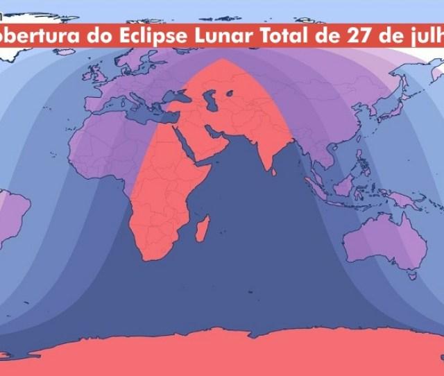 Area De Cobertura No Mundo Do Eclipse Lunar Total De 27 De Julho De 2018 Credito Timeanddate