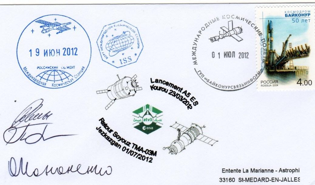 A205 5 - Vol 205 - 01 Juillet 2012 - Retour Terre enveloppes embarquées dans ATV 3 via ISS par Soyouz TMA-03M