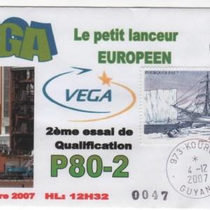 002 - VEGA - 2éme Essai de qualification du premier étage P80-2 au BEAP de Kourou. 04 Décembre 2007