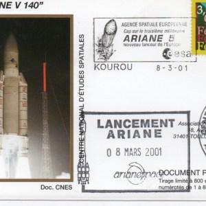 img20200427 18195764 - Kourou (Guyane) Lancement Ariane 5 G – Vol 140 - 08 Mars 2001 (Enveloppes Club Phila du CNES)