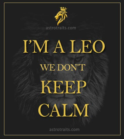 Leo Season Memes Dont Keep Calm