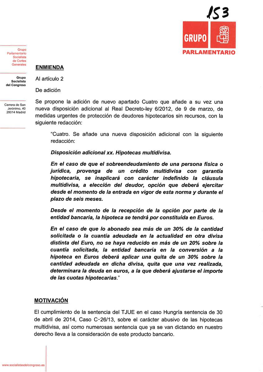 29.05.2015 - ENMIEMDA PSOE - HIPOTECA MULTIDIVISA - SEGUNDA OPORTUNIDAD