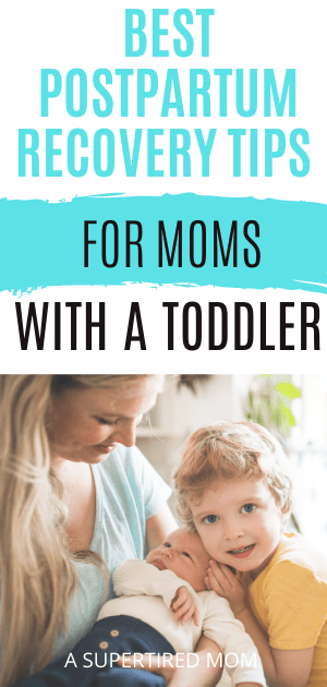 Postpartum recovery tips for moms with a toddler