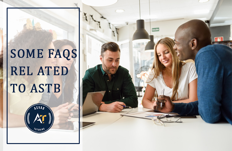Some FAQS Related to ASTB and ASTB-E | ASVAB Tutor New York