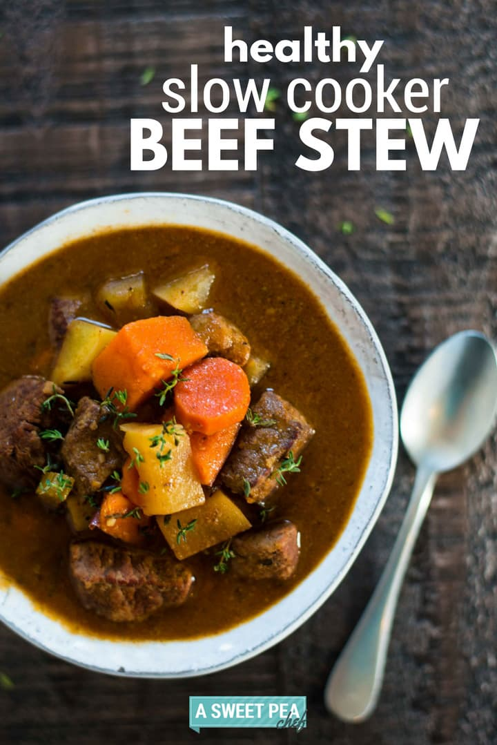 Healthy Slow Cooker Beef Stew - Perfect Make Ahead Dinner ...