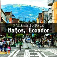 9 Best Things To Do in Banos, Ecuador