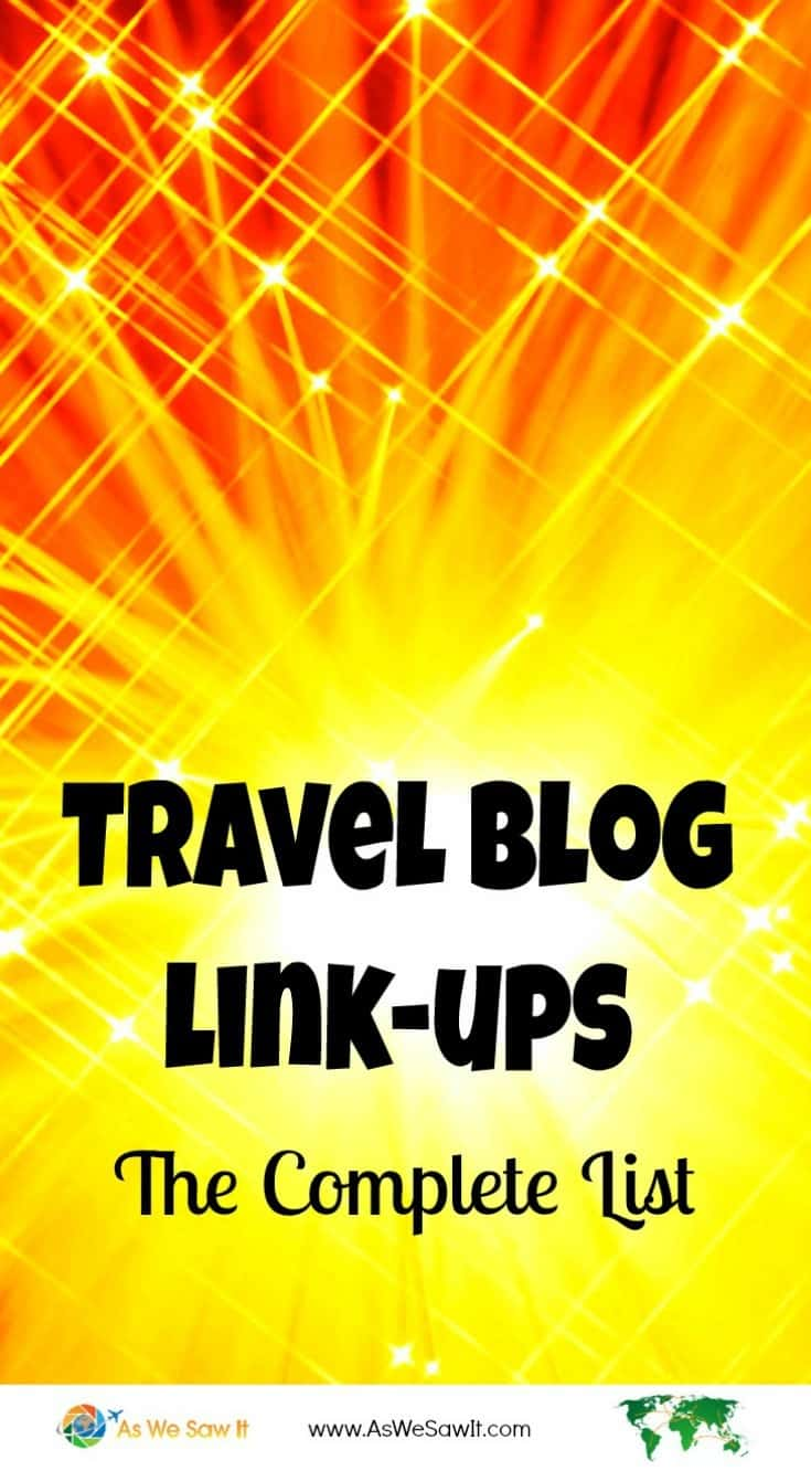 Complete travel blog link-up list as of 1/2016 - Find the most current list at http://http://www.aswesawit.com/travel-blog-link-up-2016