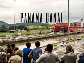 Ultimate Guide to Miraflores Locks Panama Canal
