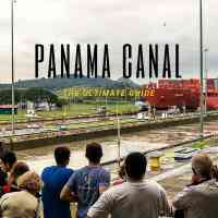 Definitive Guide to Visiting the Panama Canal in Panama