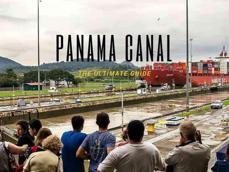 Ultimate Guide to Miraflores Locks Panama Canal