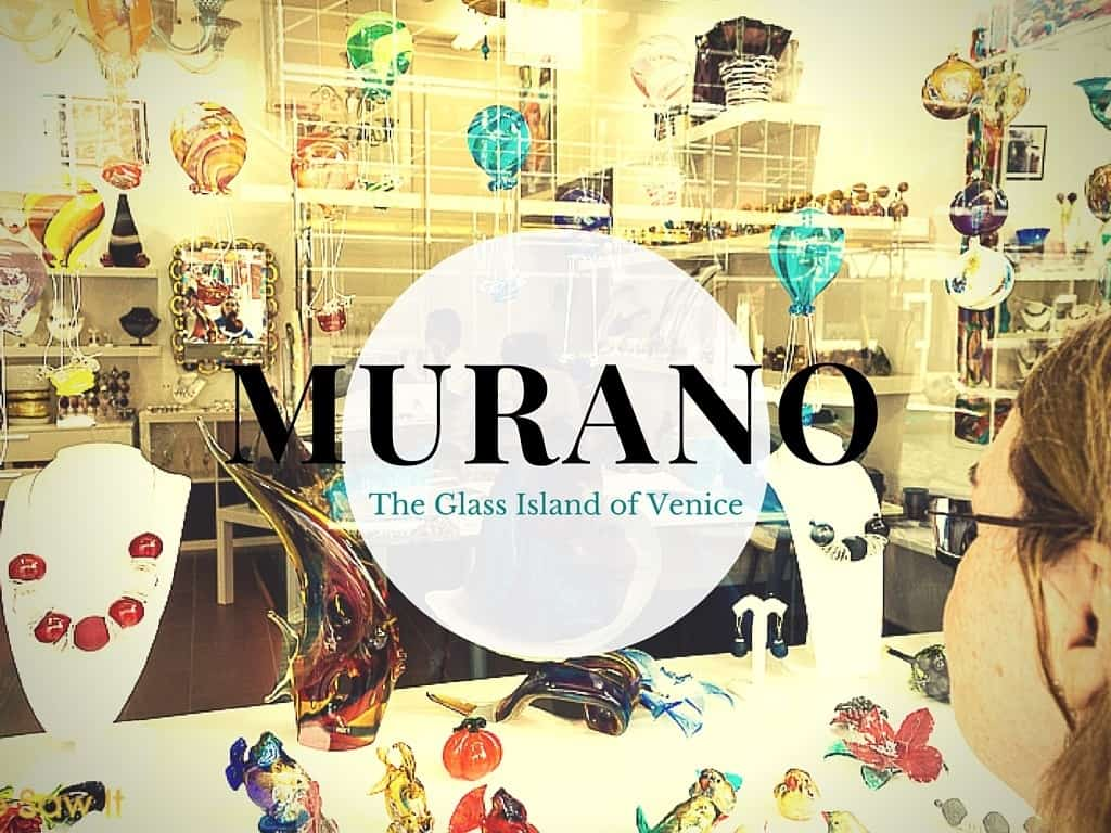 7 Must-See Things on Murano, the Glass Island of Venice