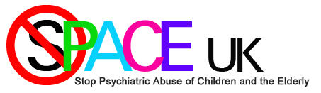 SPACE UK - stop psychiatric abuse of children and the elderly