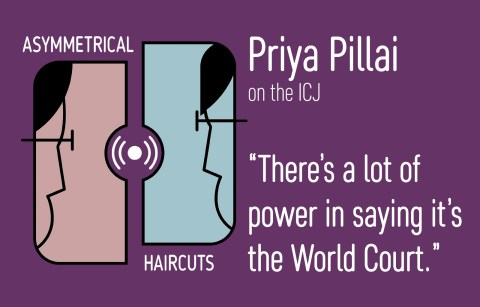 Episode 11 – The Attraction of the World Court with Priya Pillai