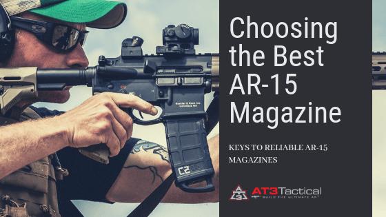 Choosing the Best AR 15 Magazine