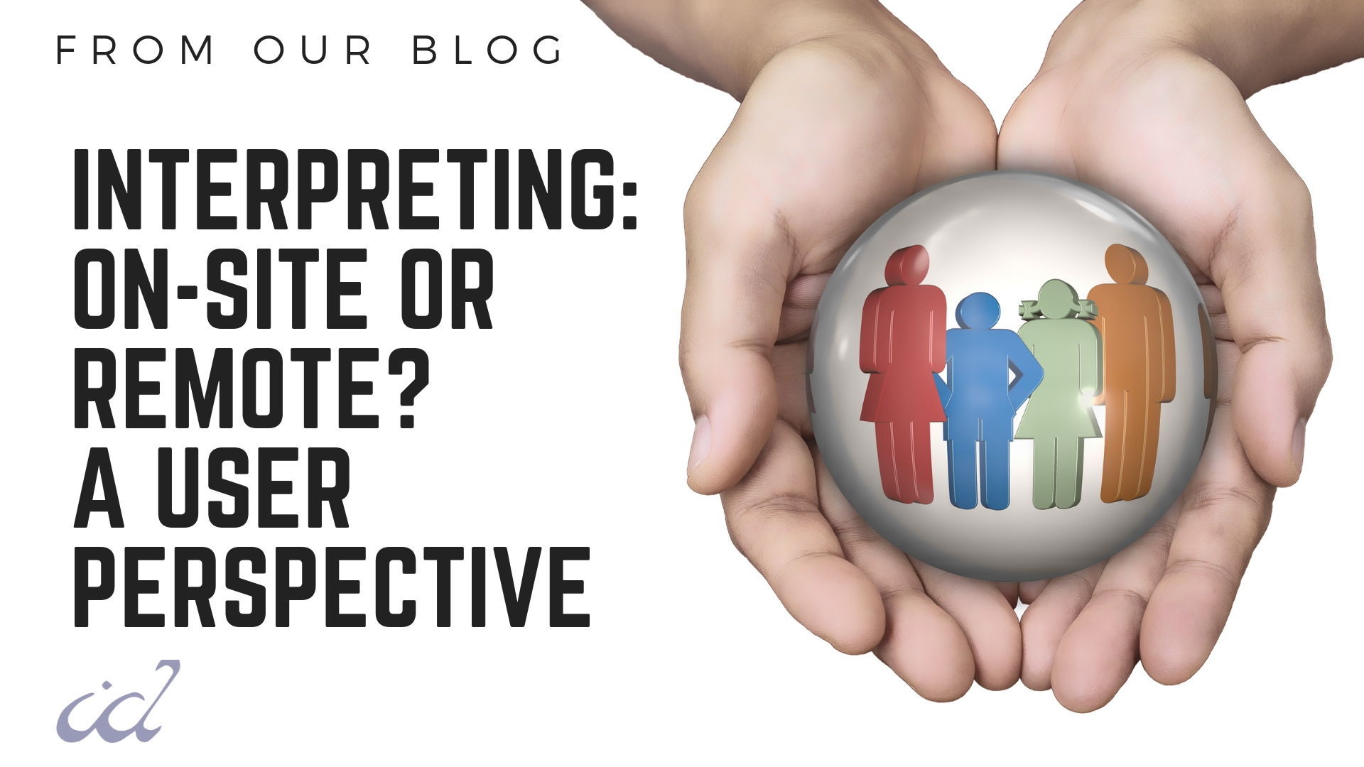 [Interpreting: On-Site or Remote? A User Perspective