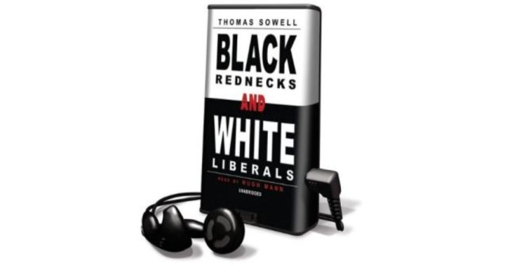 Black Rednecks And White Liberals