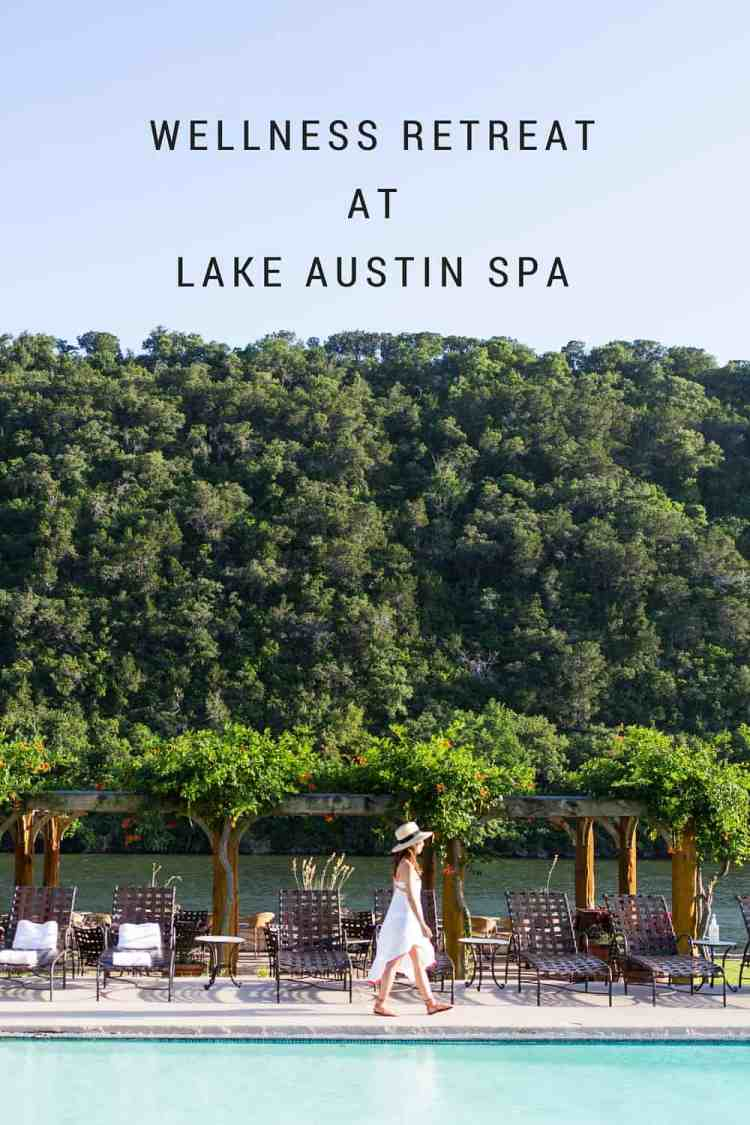 Wellness Retreat at Lake Austin Spa