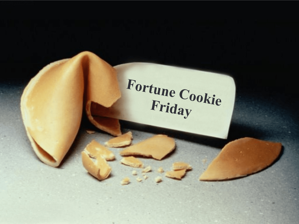 Fortune Cookie Friday: Muster Up Some Courage