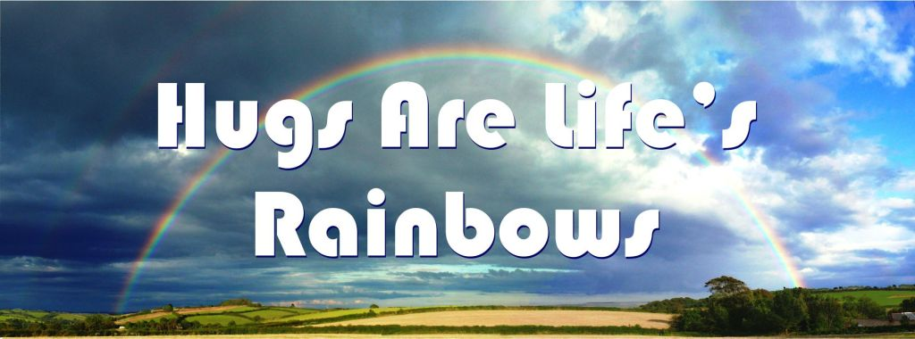 Fortune Cookie Friday: Hugs Are Life's Rainbows