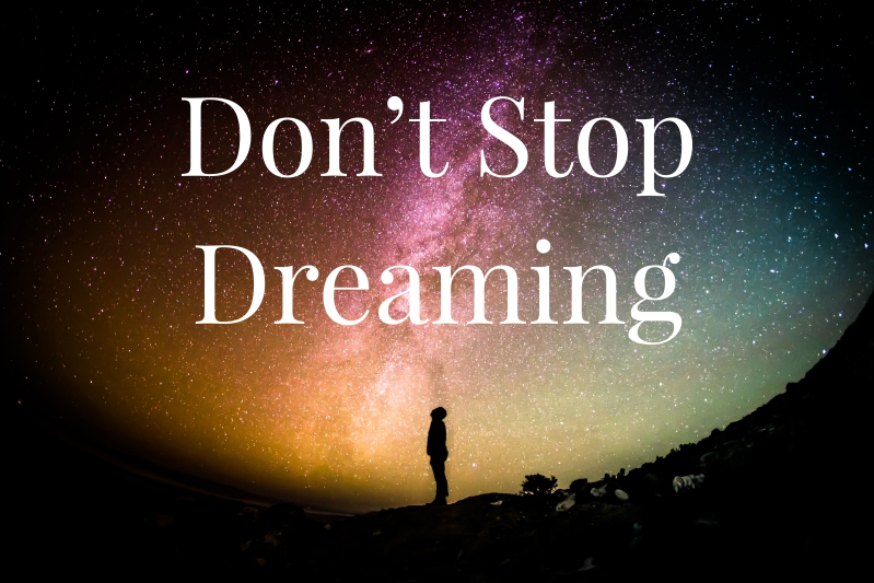 Fortune Cookie Friday: Don't Stop Dreaming